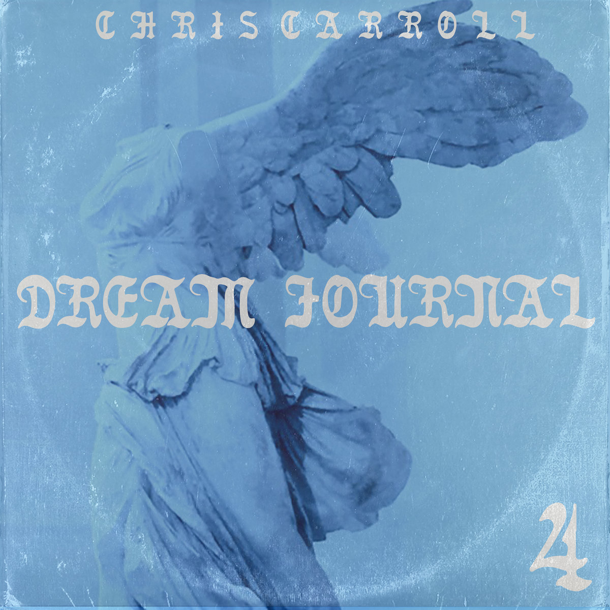 "Chris Carroll-'Dream Journal, Vol. 4: Dreams of Icarus"". 2019. Self-Released by Raindrop Sound."