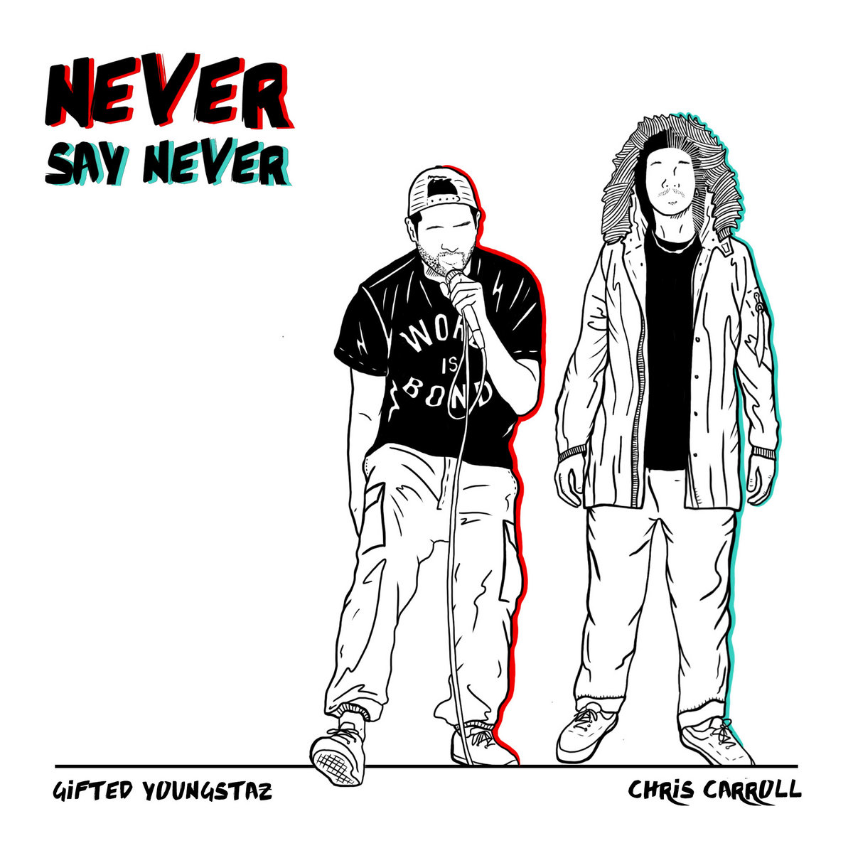 Gifted Youngstaz & Chris Carroll-Never Sa