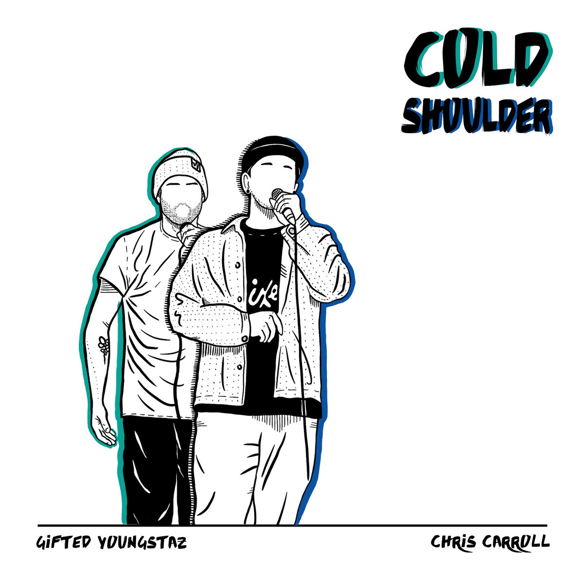 "Gifted Youngstaz & Chris Carroll-""Cold Shoulder"" Single. 2020. Released by Gifted Youngstaz."