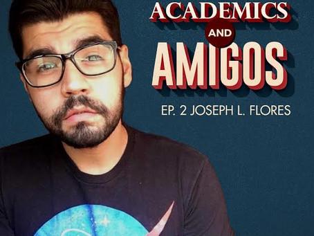 Episode 002 - Dr. Joseph L. Flores