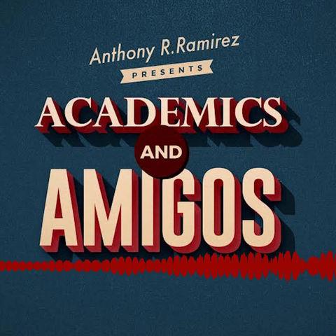 Academics and Amigos Episode 1 Preview