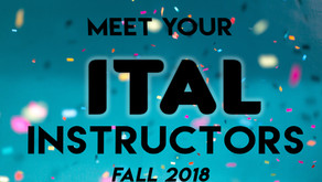 Meet the ITAL instructors Fall 2018!