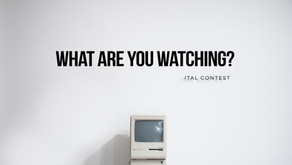 New Contest - What are you Watching?