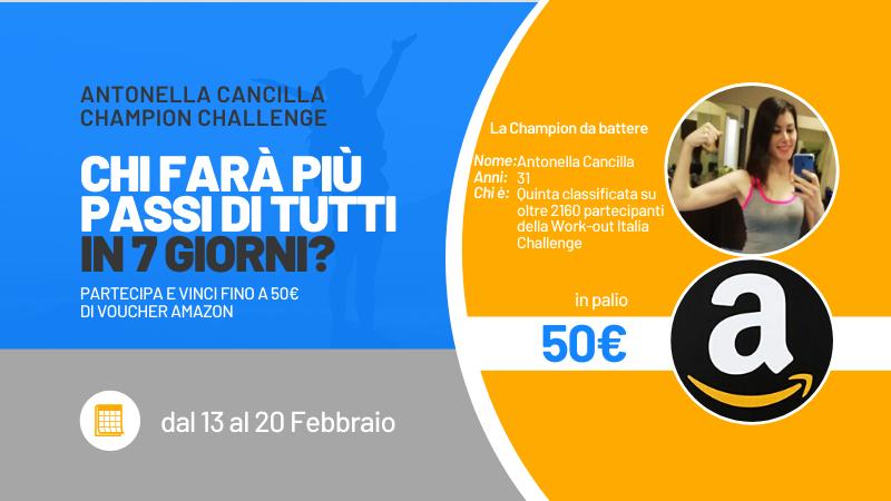 Prova a vincere 50€ Amazon e sfida Antonella a chi fa più passi in 7 giorni