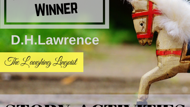 The Rocking Horse Winner by D.H. Lawrence - Worksheets & Low-prep Lesson Plan
