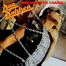 Don Dokken's Breaking the Chains was the first of many Gold records for Michael Wagener