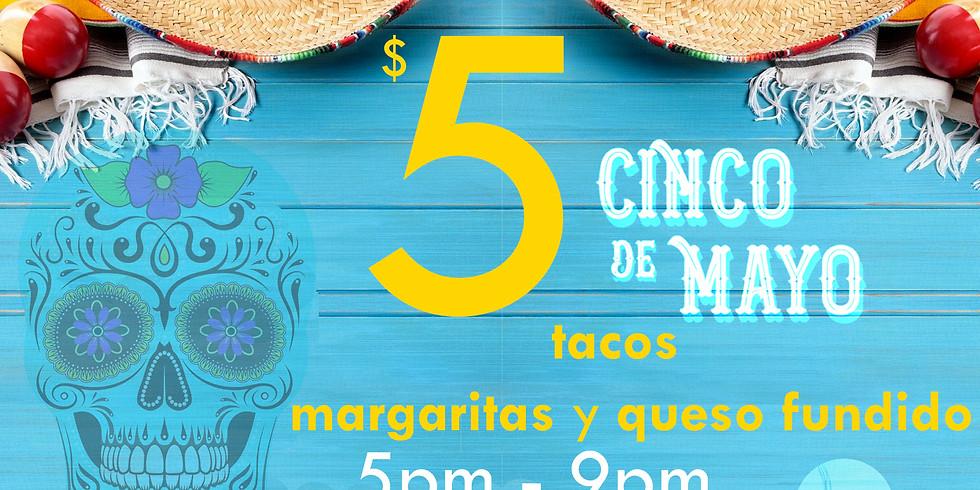 Cinco De Mayo ~ WEDS MAY 5TH