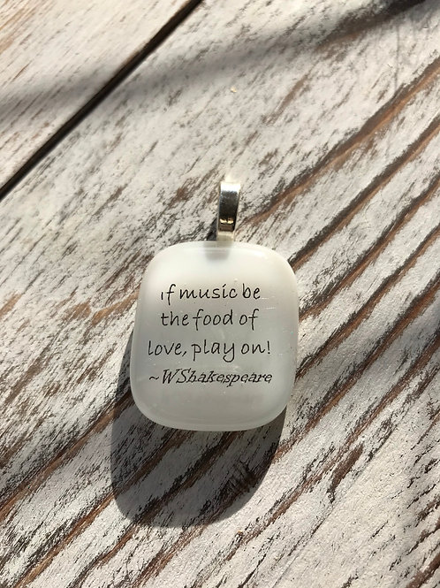 """""""If Music Be the Food of Love..."""" Fused Glass Pendant"""