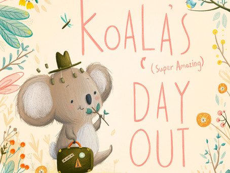 Koala's (Super Amazing) Day Out
