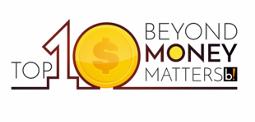 Top 10 Beyond Money Matters