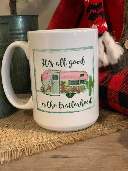It's all good trailerhood cup
