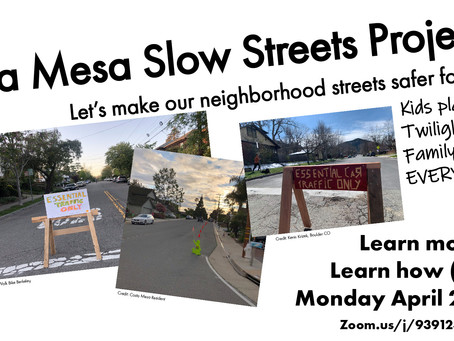 Join us Monday April 20 @7pm to learn about the Costa Mesa Slow Streets Initiative