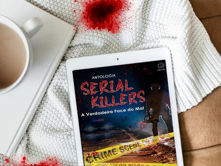 Resenha: Serial Killer — a verdadeira face do mal