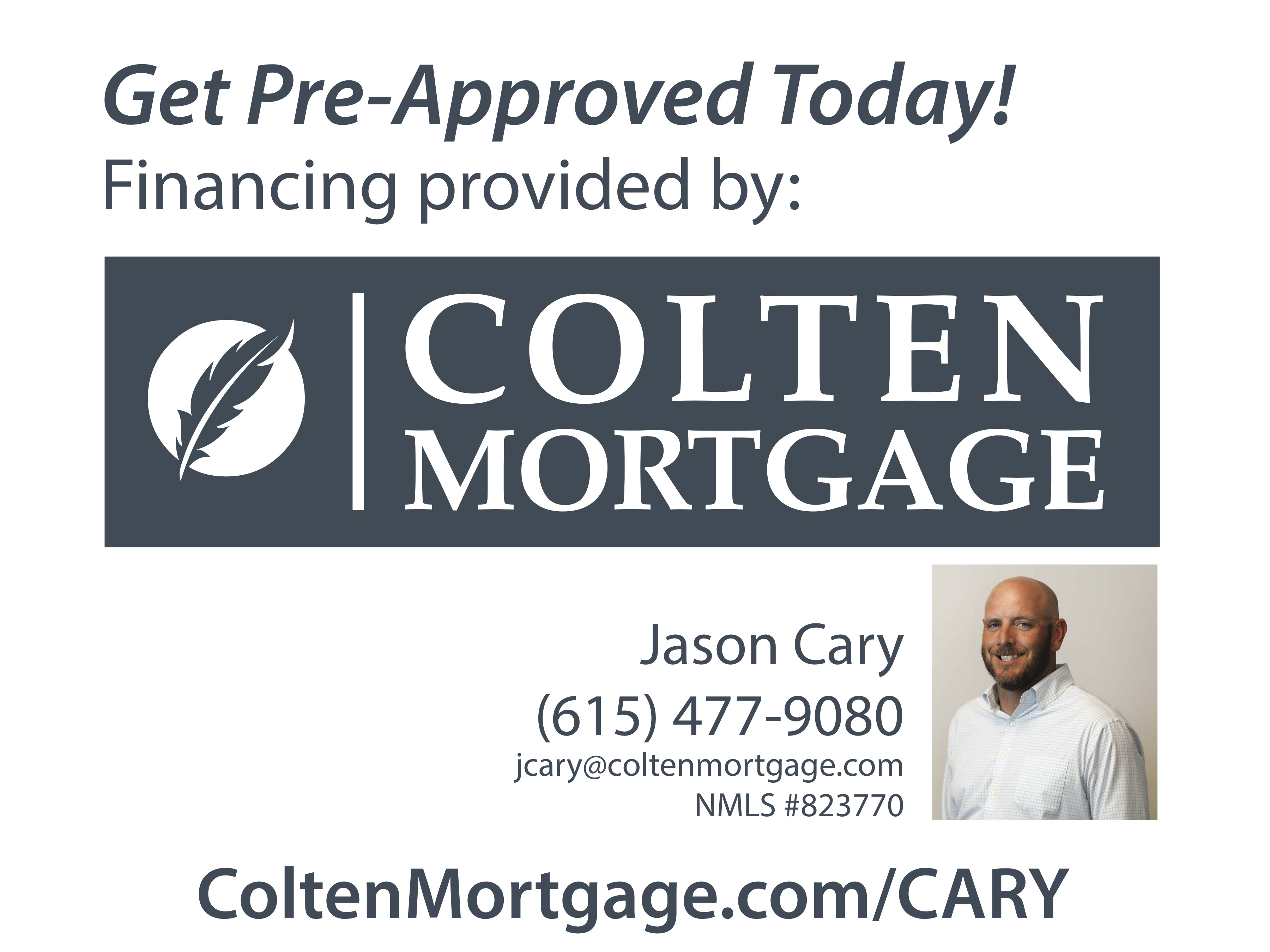 Colten Yard Sign_Jason Cary_18x24-sm