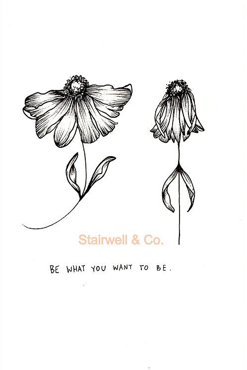 Be What You Want To Be (Digital Download)