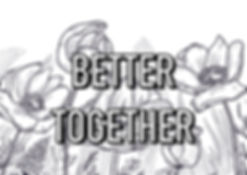 Better Together 2.jpg