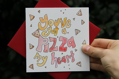 """Pizza My Heart"" Square Greeting Card"