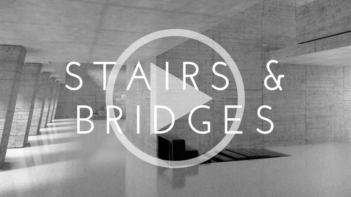 Stairs & Bridges