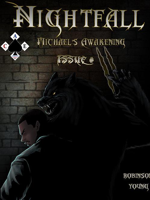 Nightfall: Michael's Awaking Issue#2