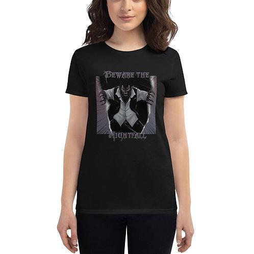 """""""Beware The Nightfall"""" Women's Short Sleeve T-Shirt"""