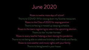 1 June 2020 Roses & Thorns