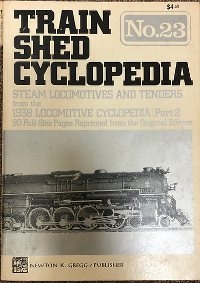 Train Shed Cyclopedia No. 23: Steam Locomotives and Tenders