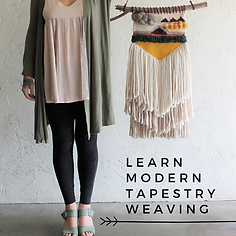 Copy of LEARN MODERN TAPESTRY wEAVING.pn