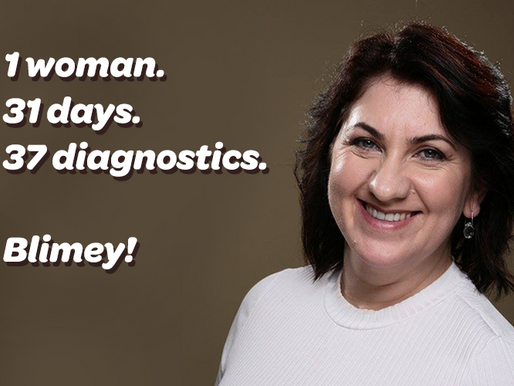 1 woman. 31 days. 37 diagnostics. Blimey!