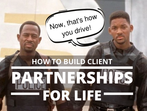 How to build Client Partnerships for Life