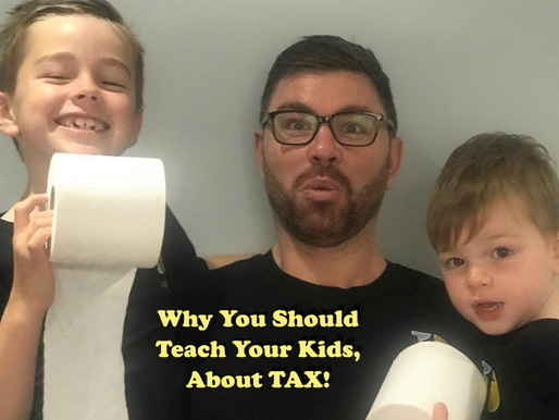 Why You Should Teach Your Kids, About TAX!