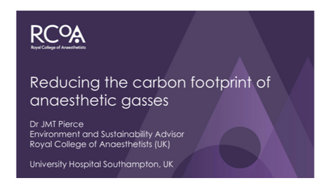 Dr Pierce on reducing the carbon foot print of anaesthetic gases