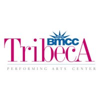 Tribeca Peforming Arts Center - NYC