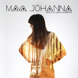 """Maya Johanna """"bells in our stomach"""""""