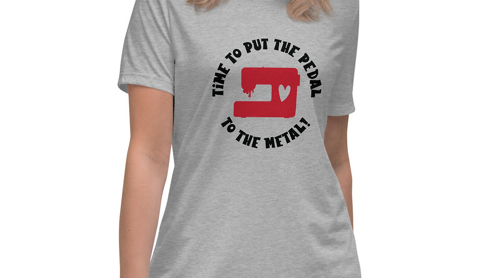 Put The Pedal To The Metal - Funny Sewing T-Shirt