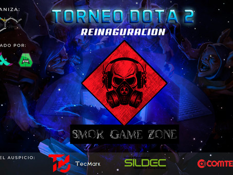 Torneo Relampago Dota 2 Reinaguracion Smok Game Zone