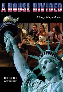 A House Divided - A Mega Maga Movie.png