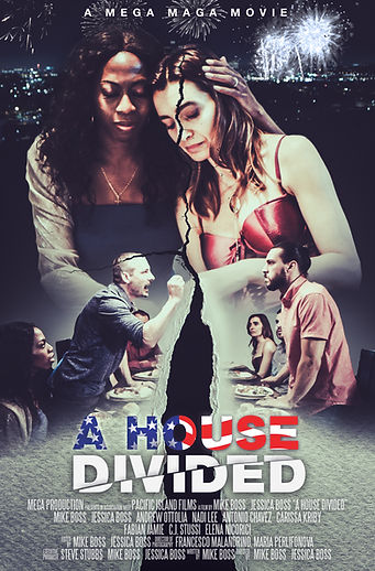 A House Divided - A Mega Maga Movie - Of