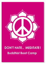 Don't Hate, Meditate Buddhist Boot Camp Sticker
