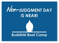 Non-Judgment Day is Near Buddhist Boot Camp Sticker