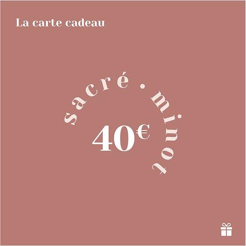 LA CARTE CADEAU - 40€