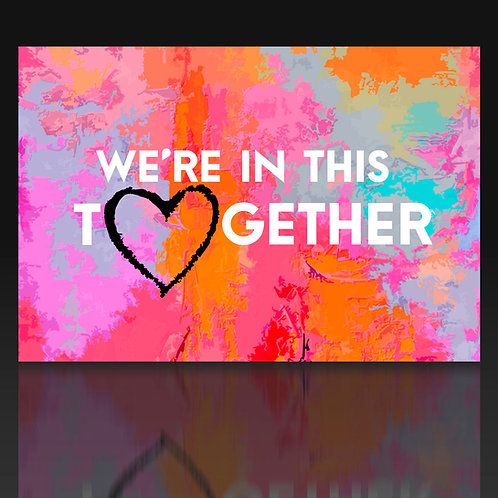 We're in this together - Lovecard