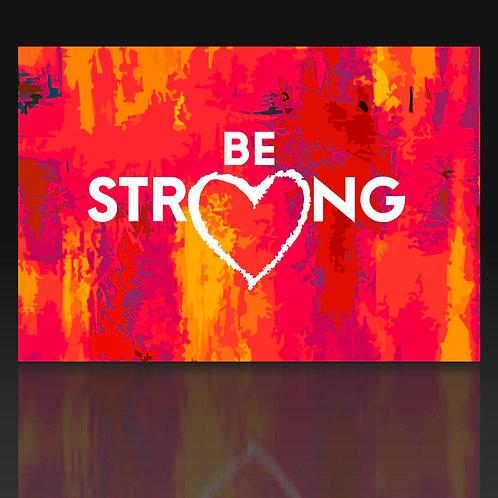Be Strong - Lovecard