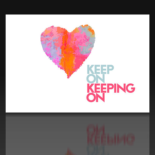 Keep on keeping on - Lovecard