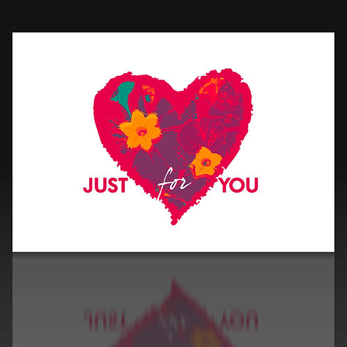 Just for you - Lovecard