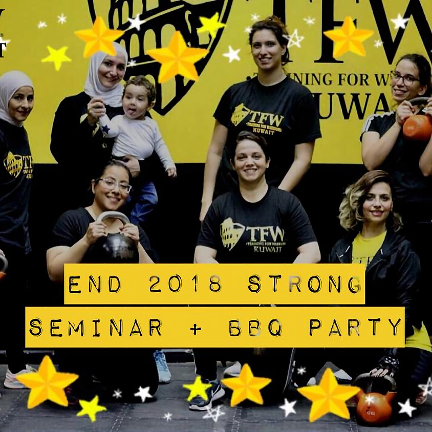 End 2018 STRONG! (Seminar and BBQ Party)