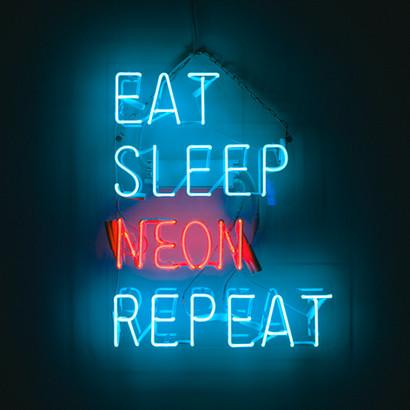 eat sleep neon.jpg