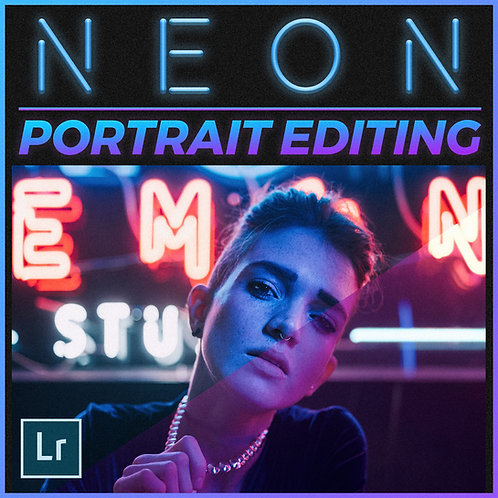 NEON PORTRAIT EDITING TUTORIAL
