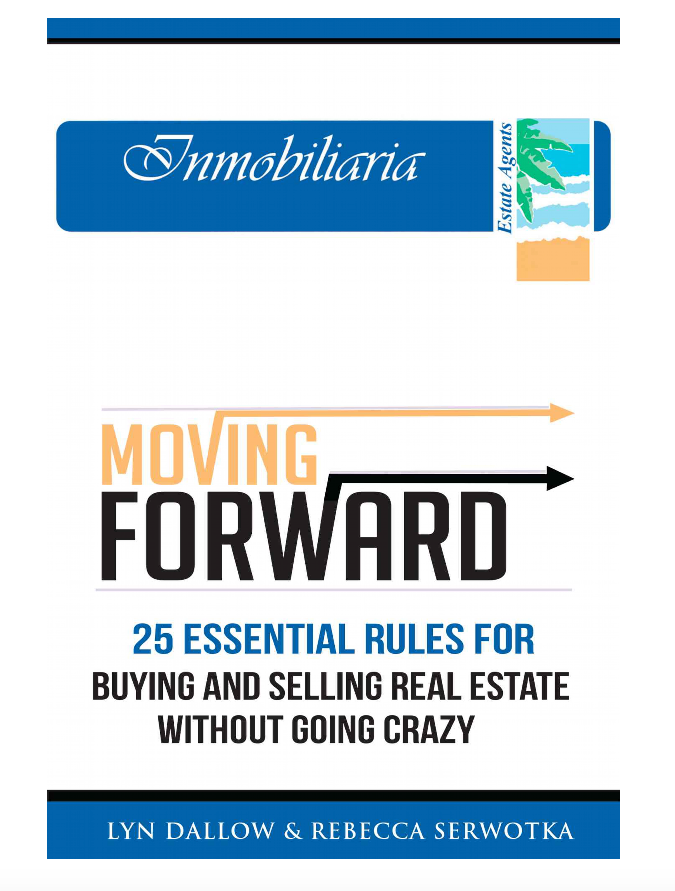 Lyn Dallow & Rebecca Serwotka's New Book - Moving Forward - 25 Essential Rules For Buying & Selling Real Estate Without Going Crazy