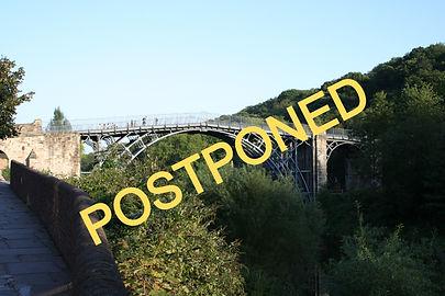 Ironbridge Postponed
