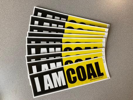 """""""I Am Coal"""" Bumper Stickers"""